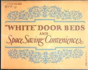"""White Door Bed Company - """"White"""" efficiency homes : built with the aid of """"White"""" door beds and space saving devices."""