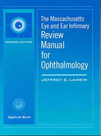 Download The Massachusetts Eye and Ear Infirmary review manual for ophthalmology