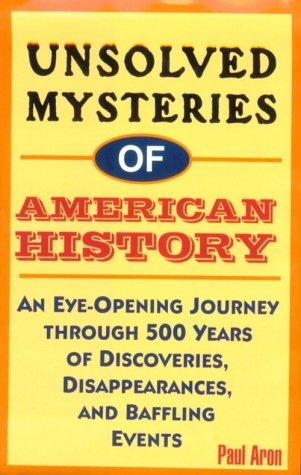 Download Unsolved mysteries of American history