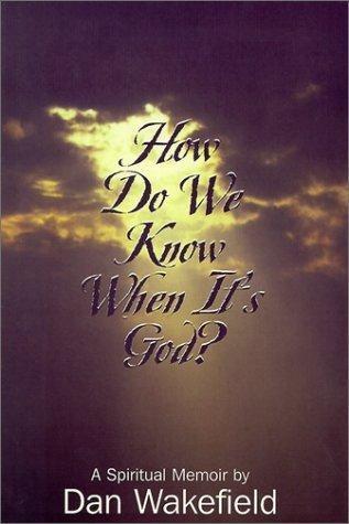 Download How do we know when it's God?