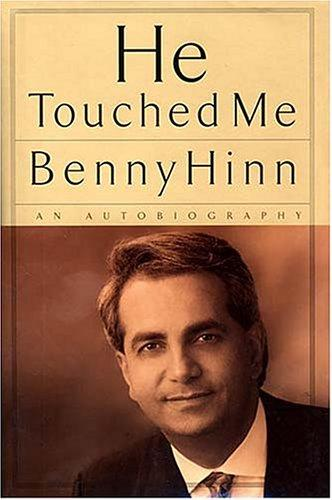 He Touched Me <i>an Autobiography</i>