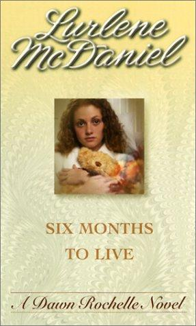 Download Six Months to Live