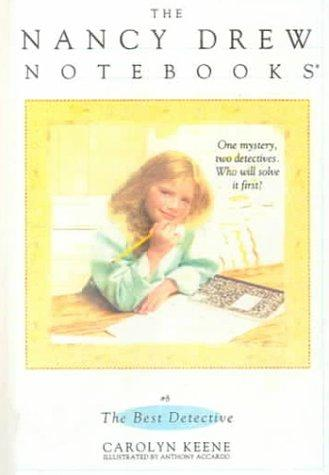 The Best Detective (Nancy Drew Notebooks #8)