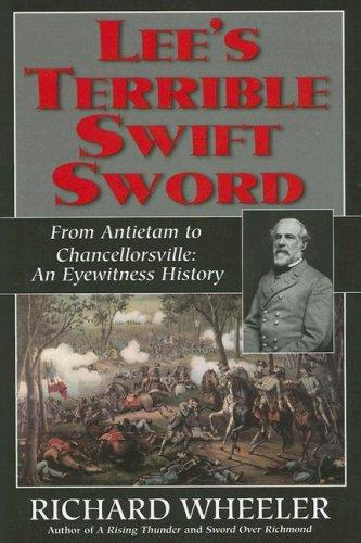 Download Lee's Terrible Swift Sword: From Antietam to Chancellorsville