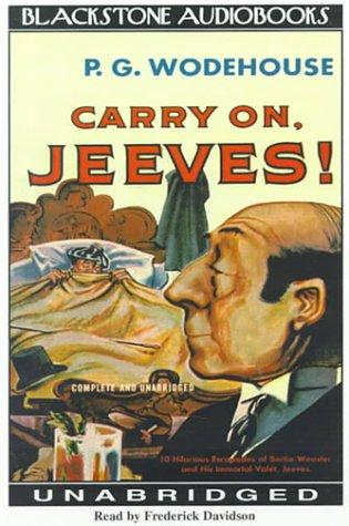 Download Carry On, Jeeves (A Jeeves and Bertie Novel)