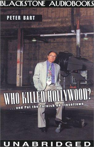 Who Killed Hollywood