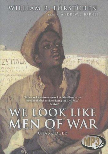 We Look Like Men of War (Library Edition)