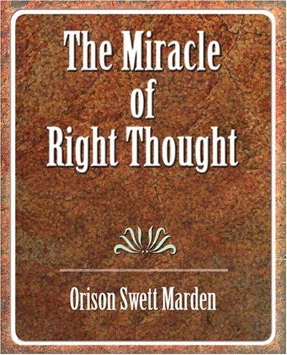 Download The Miracle of Right Thought