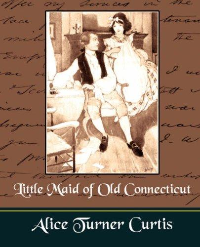 Little Maid of Old Connecticut