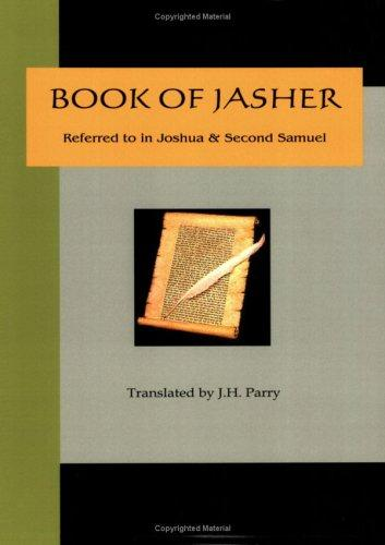Download Book of Jasher – Referred to in Joshua & Second Samuel