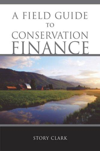Download A Field Guide to Conservation Finance