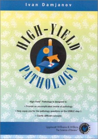 High-Yield Pathology (High-Yield Series.) by Ivan Damjanov
