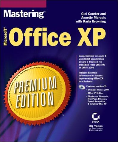 Mastering Microsoft Office XP, premium edition by