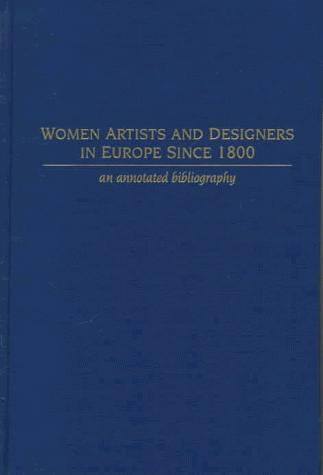 Women Artists and Designers in Europe Since 1800