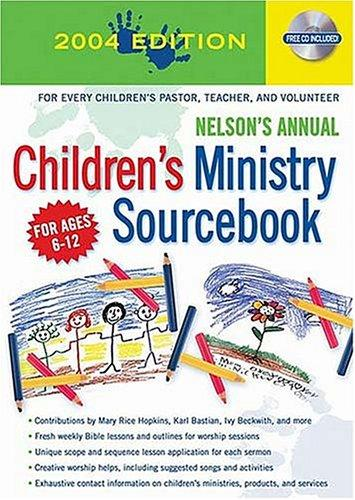 Nelson's Annual Children's Ministry Sourcebook