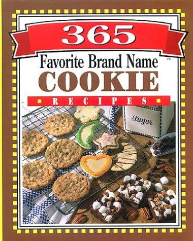 365 favorite brand name cookie recipes by Publications International