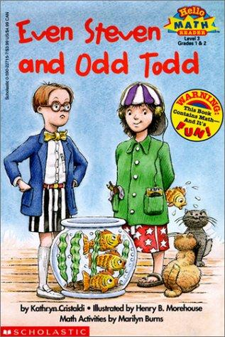 Even Steven and Odd Todd (Hello Reader! Math Level 3) by Kathryn Cristaldi