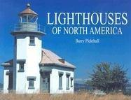 Lighthouses of North America by Barry Pickthall