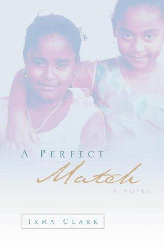 A Perfect Match by Irma Clark