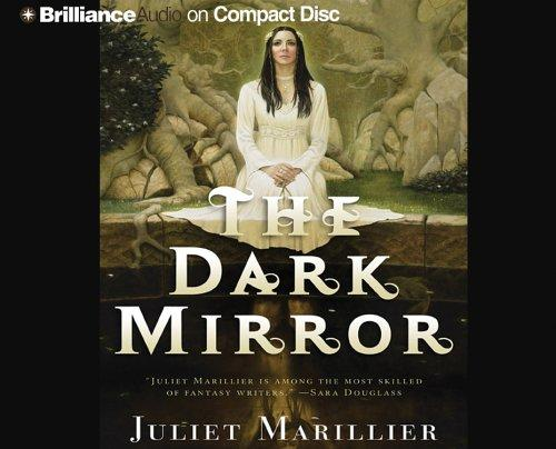 Dark Mirror, The by Juliet Marillier