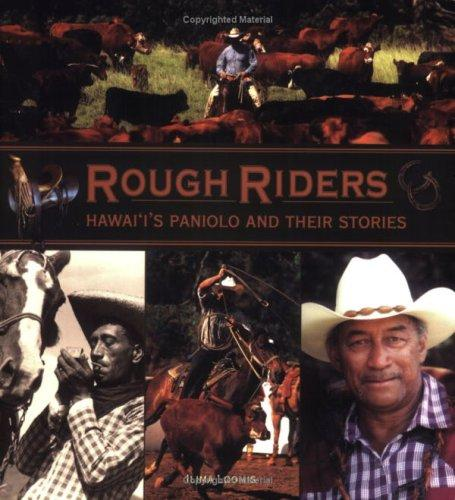 Rough Riders by Ilima Loomis