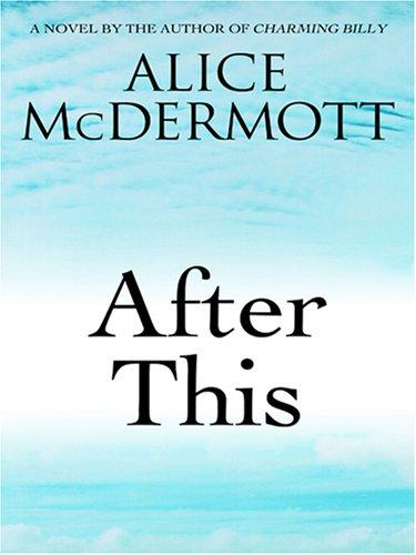 After This by Alice McDermott